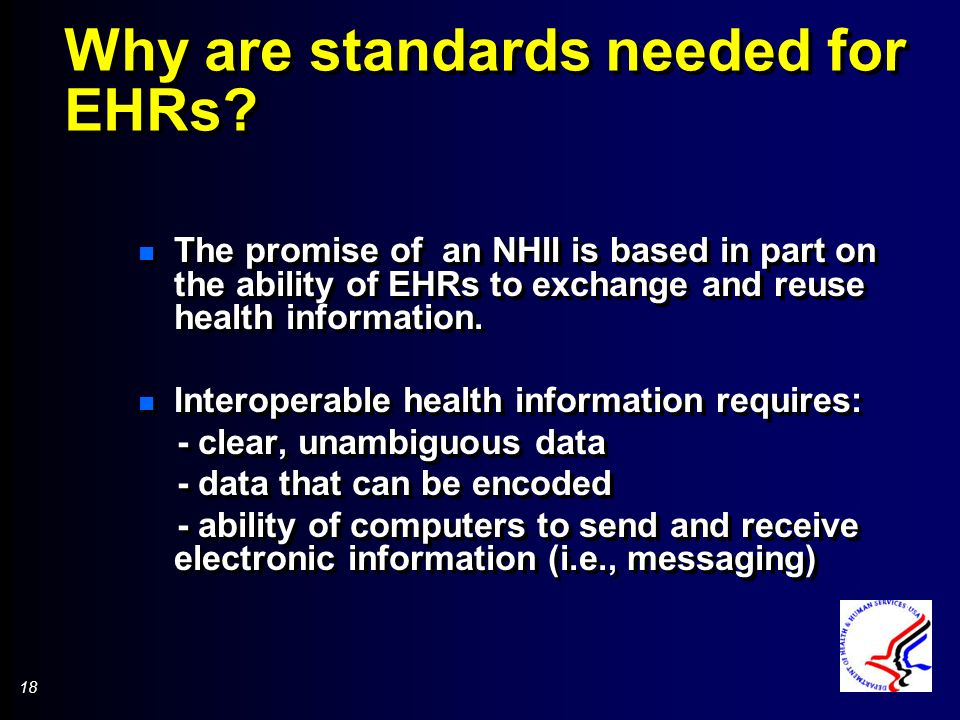 18 Why are standards needed for EHRs.