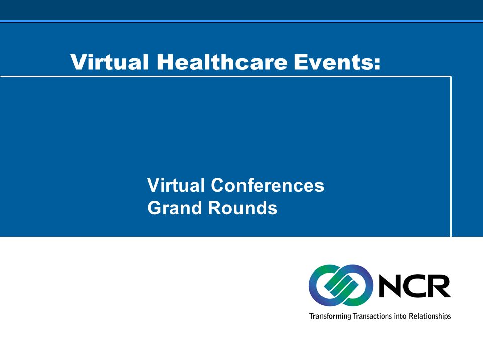 Virtual Healthcare Events: Virtual Conferences Grand Rounds