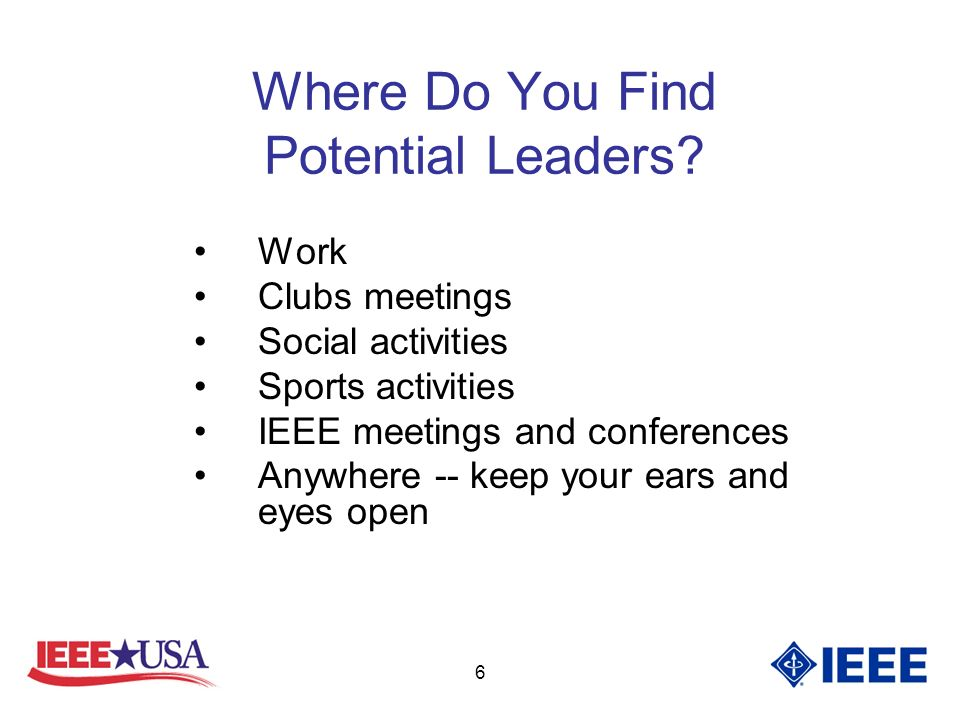 6 Where Do You Find Potential Leaders.