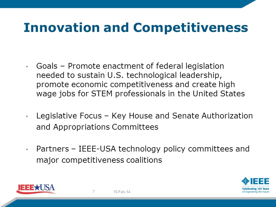 Innovation and Competitiveness Goals – Promote enactment of federal legislation needed to sustain U.S.