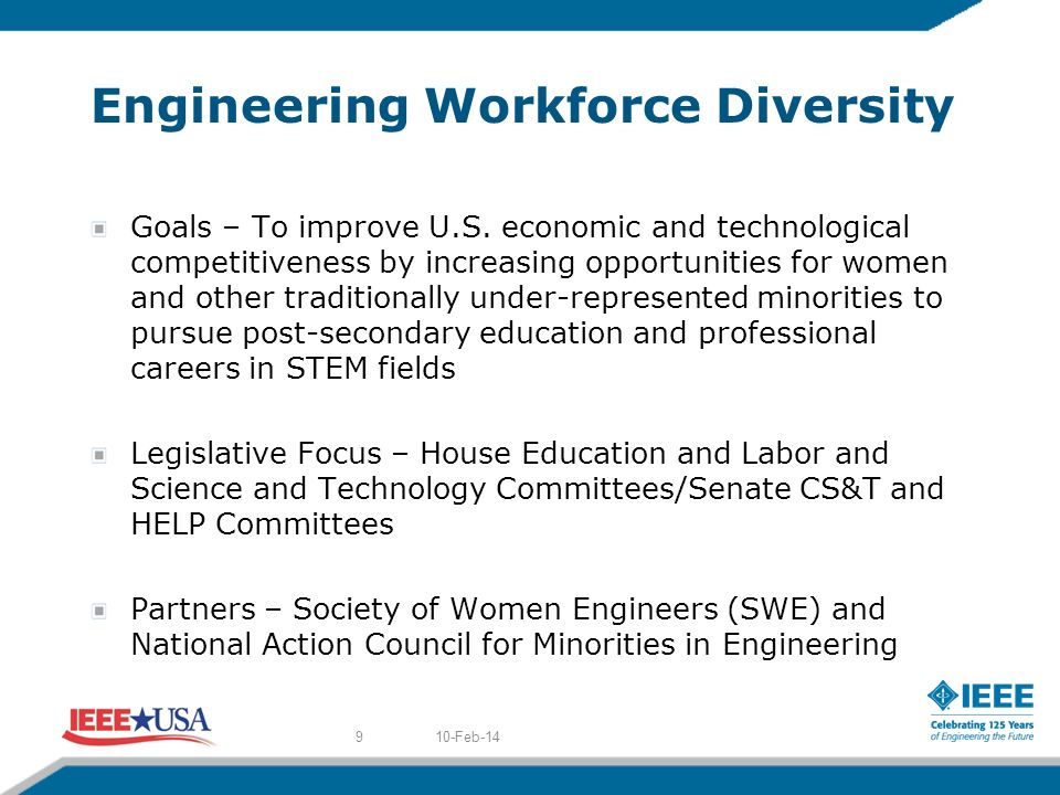 Engineering Workforce Diversity Goals – To improve U.S.