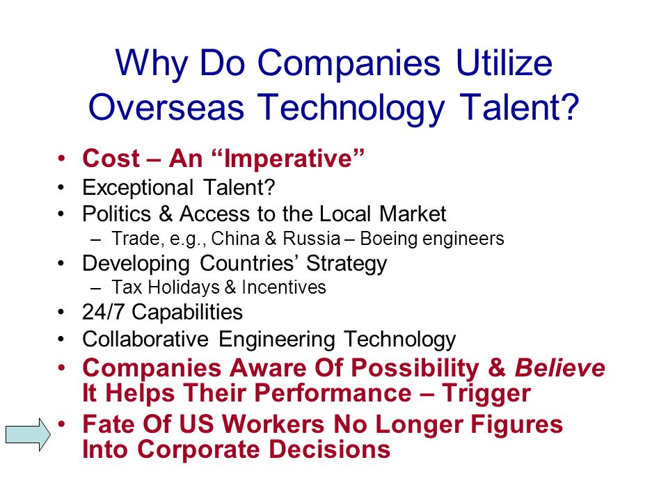 Why Do Companies Utilize Overseas Technology Talent.