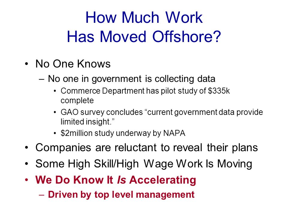 How Much Work Has Moved Offshore.