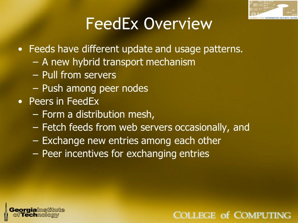 FeedEx Overview Feeds have different update and usage patterns.