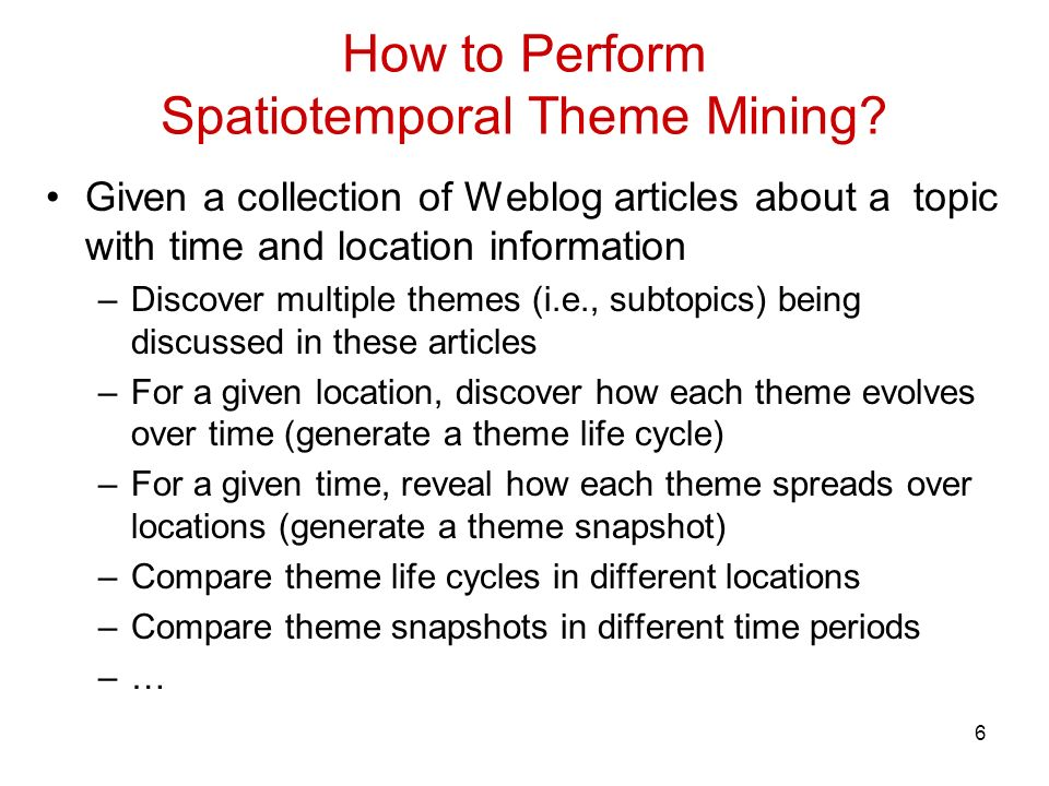 6 How to Perform Spatiotemporal Theme Mining.