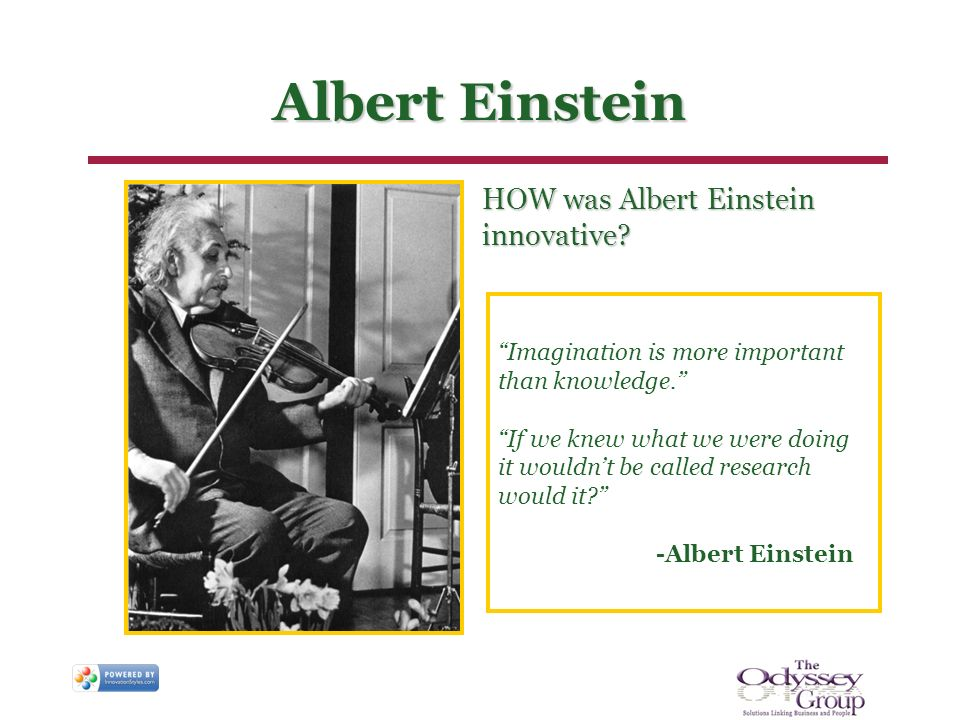 Albert Einstein HOW was Albert Einstein innovative.