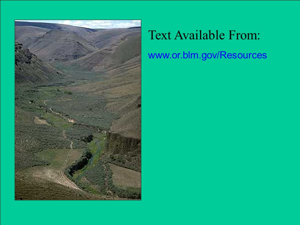 Text Available From: www.or.blm.gov/Resources