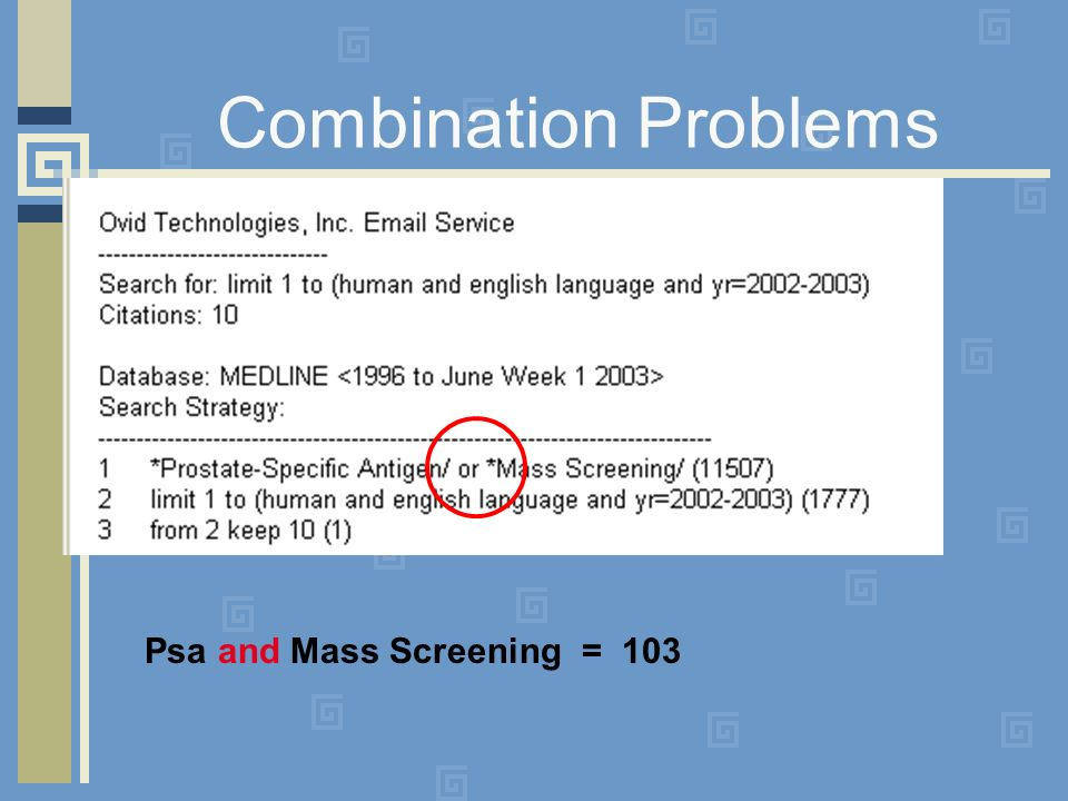 Combination Problems Psa and Mass Screening = 103