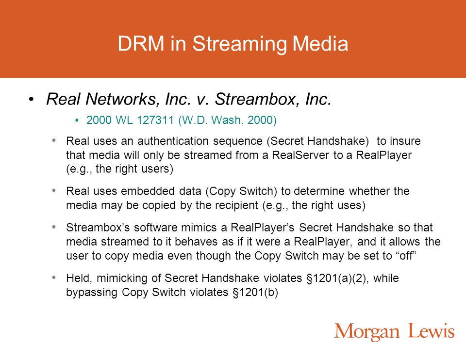 DRM in Streaming Media Real Networks, Inc. v. Streambox, Inc.