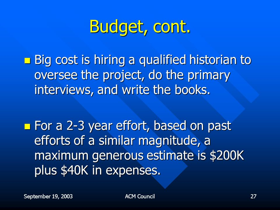 September 19, 2003ACM Council27 Budget, cont.