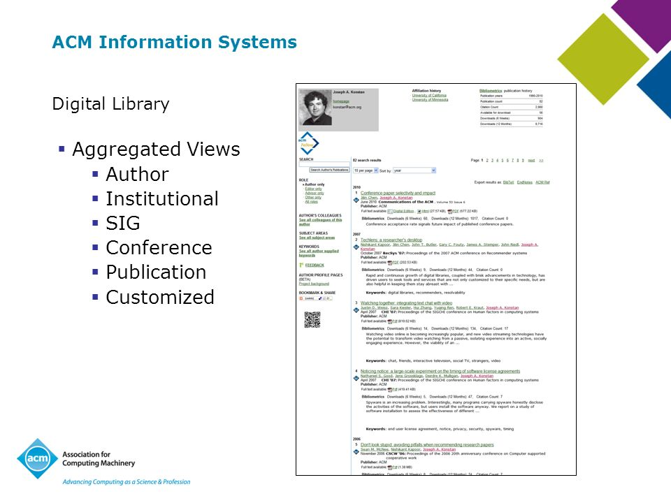 ACM Information Systems Digital Library Aggregated Views Author Institutional SIG Conference Publication Customized