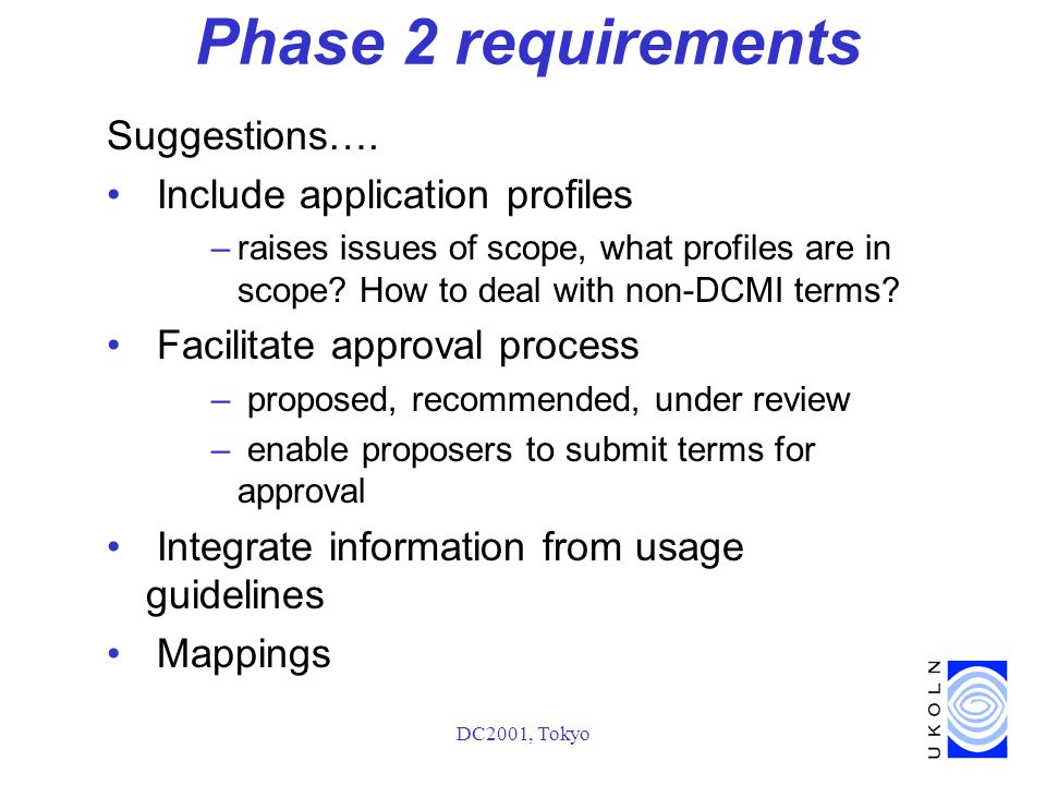 DC2001, Tokyo Phase 2 requirements Suggestions….