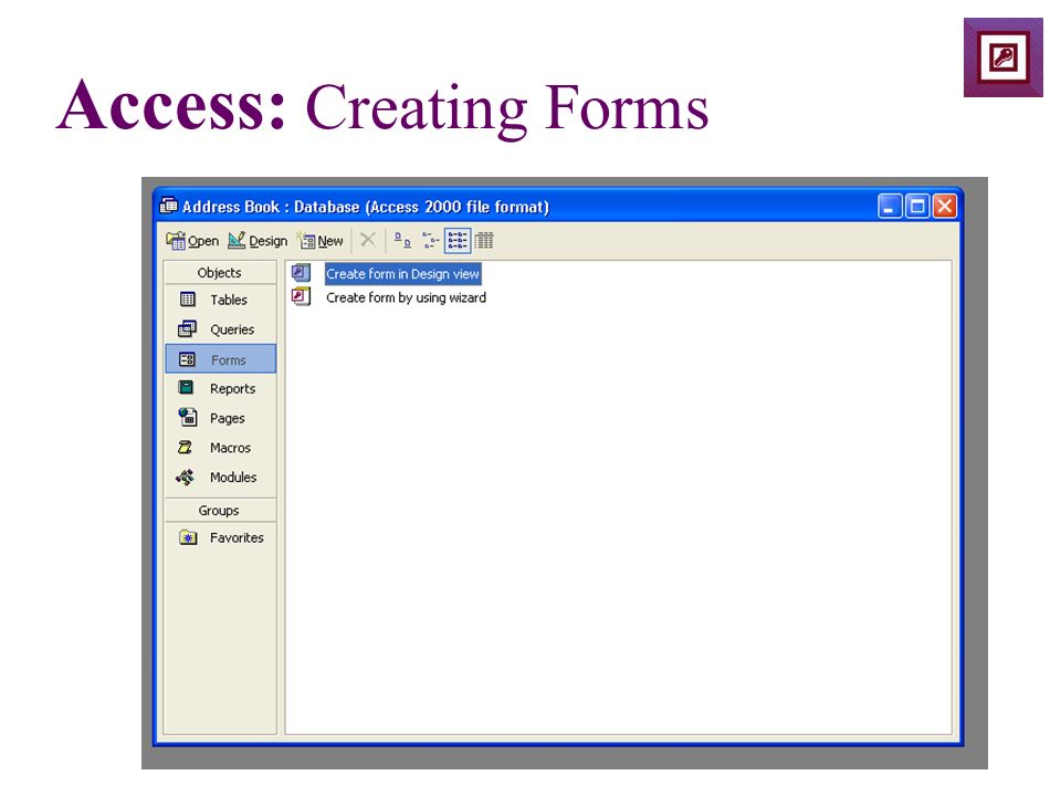 Access: Creating Forms