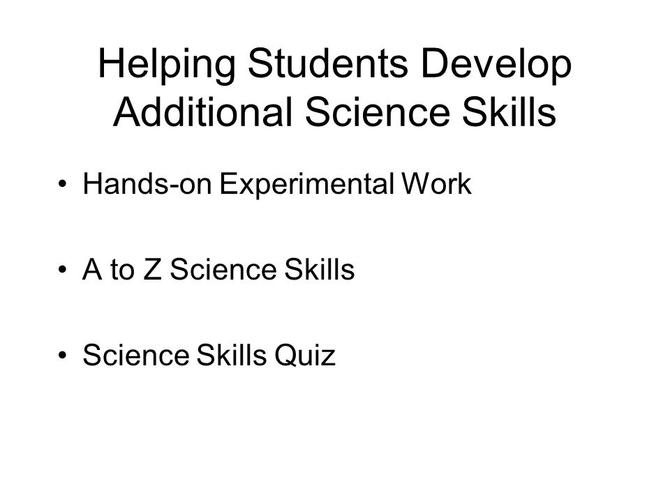 Helping Students Develop Additional Science Skills Hands-on Experimental Work A to Z Science Skills Science Skills Quiz