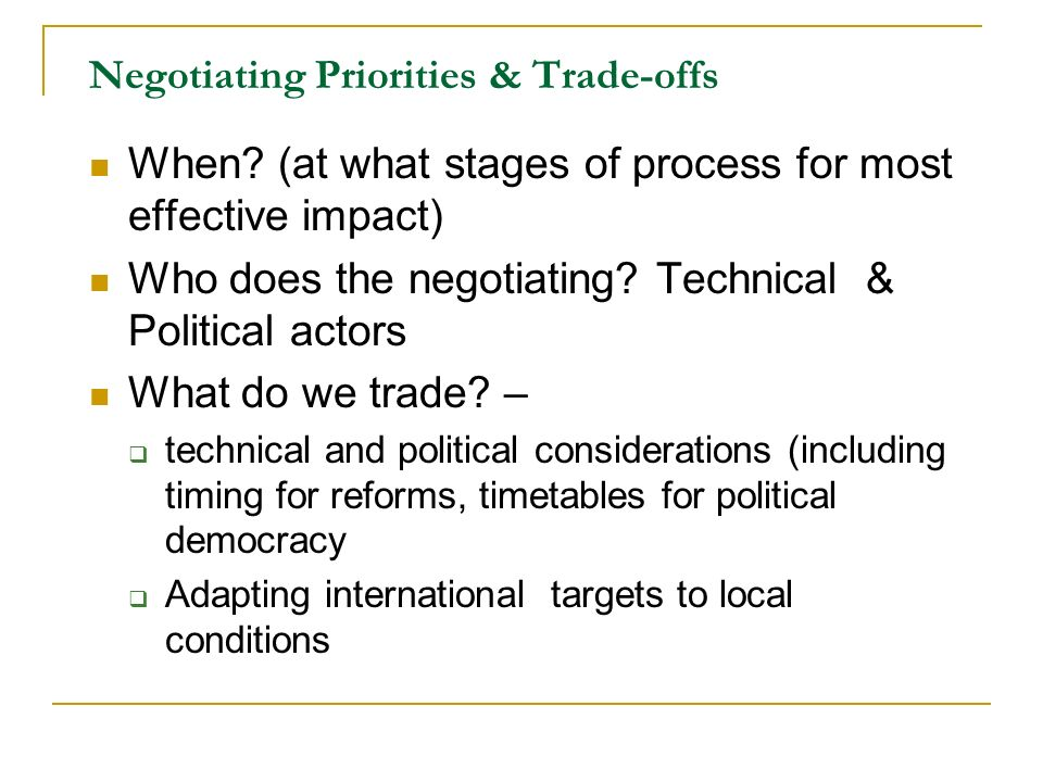 Negotiating Priorities & Trade-offs When.