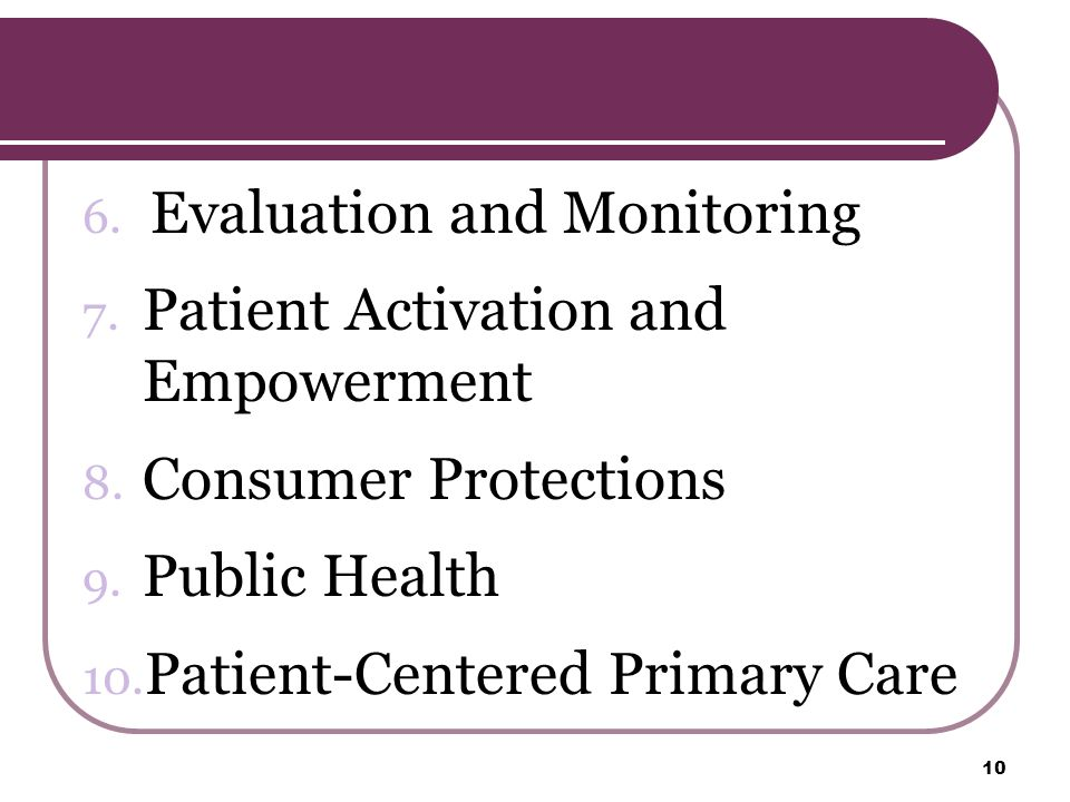 6. Evaluation and Monitoring 7. Patient Activation and Empowerment 8.