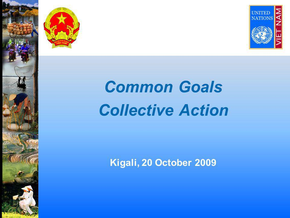 Common Goals Collective Action Kigali, 20 October 2009