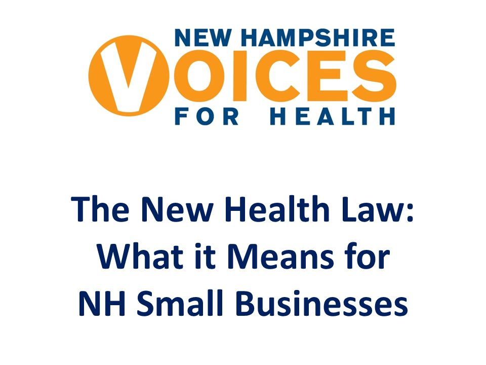 The New Health Law: What it Means for NH Small Businesses