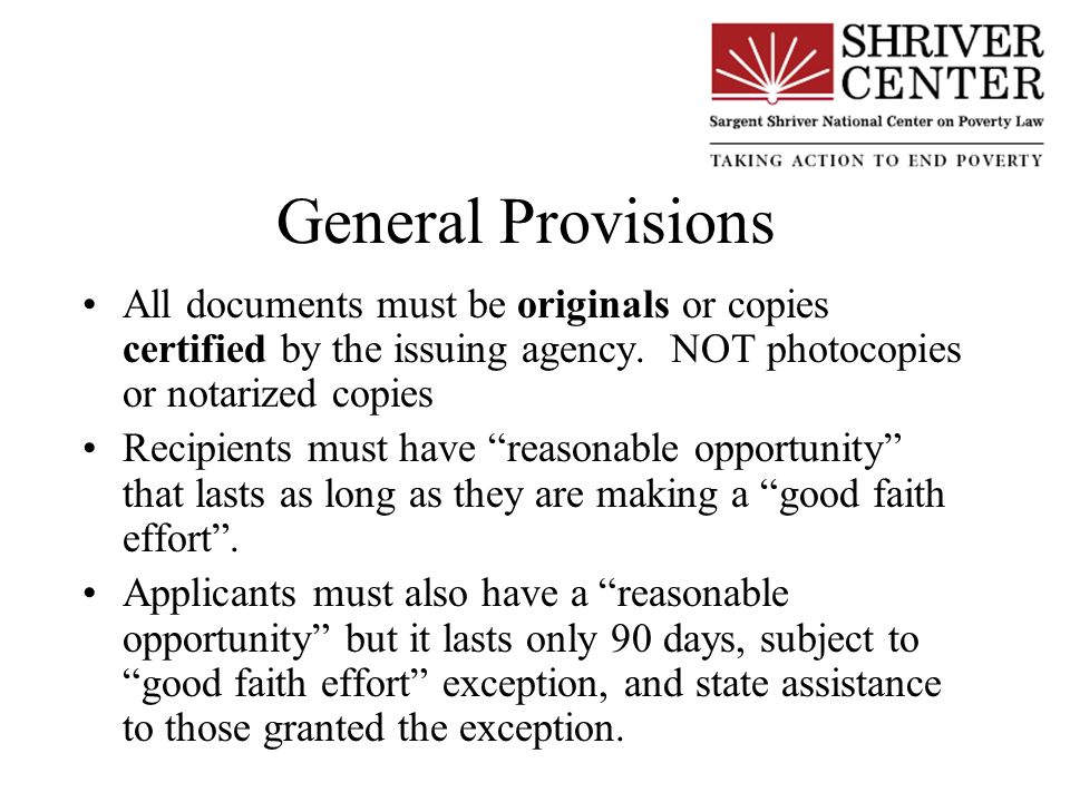 General Provisions All documents must be originals or copies certified by the issuing agency.