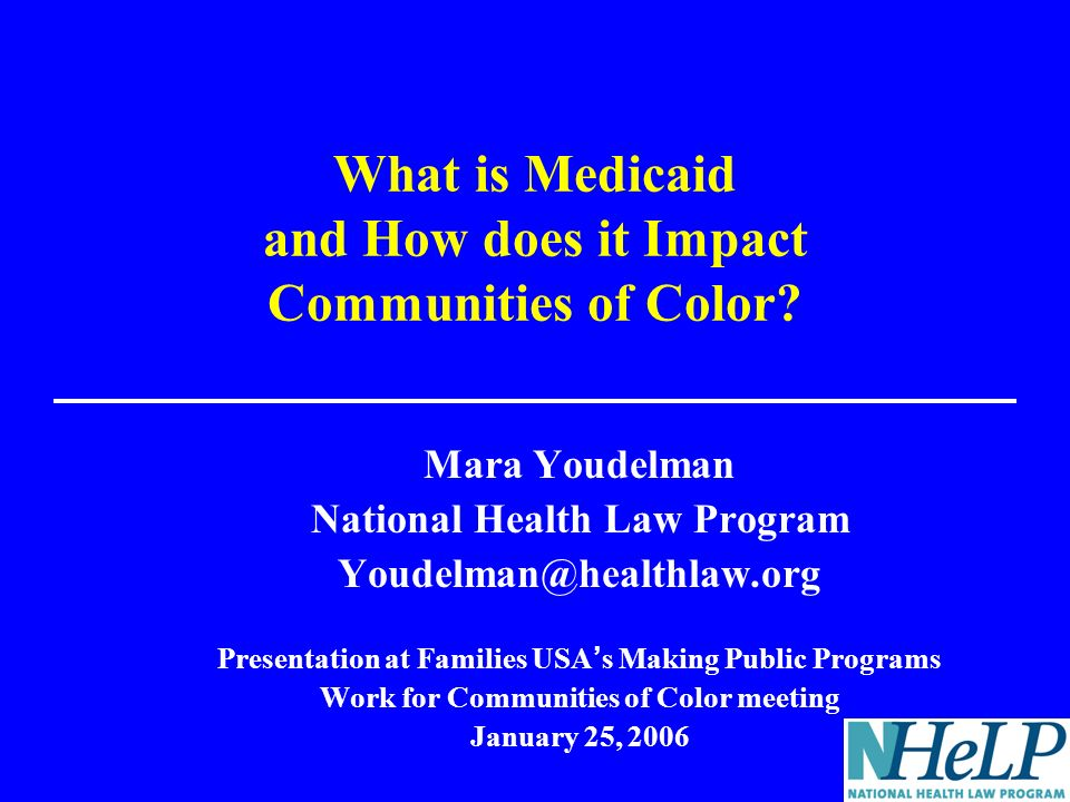 What is Medicaid and How does it Impact Communities of Color.
