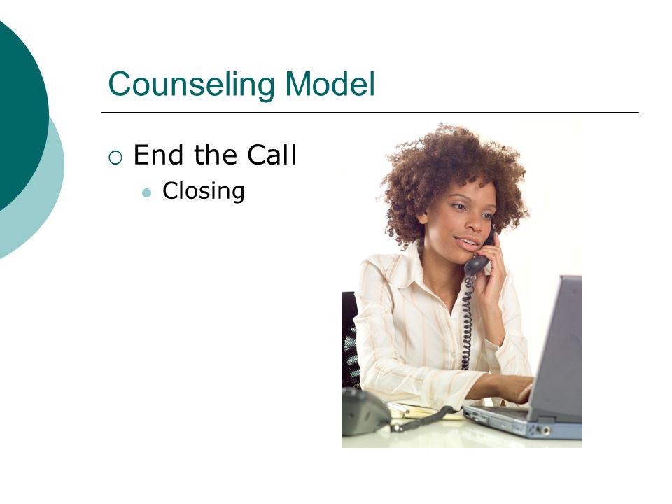 Counseling Model End the Call Closing