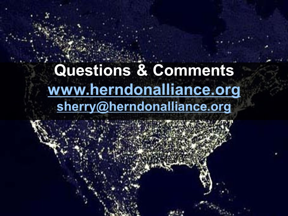 Questions & Comments www.herndonalliance.org sherry@herndonalliance.org