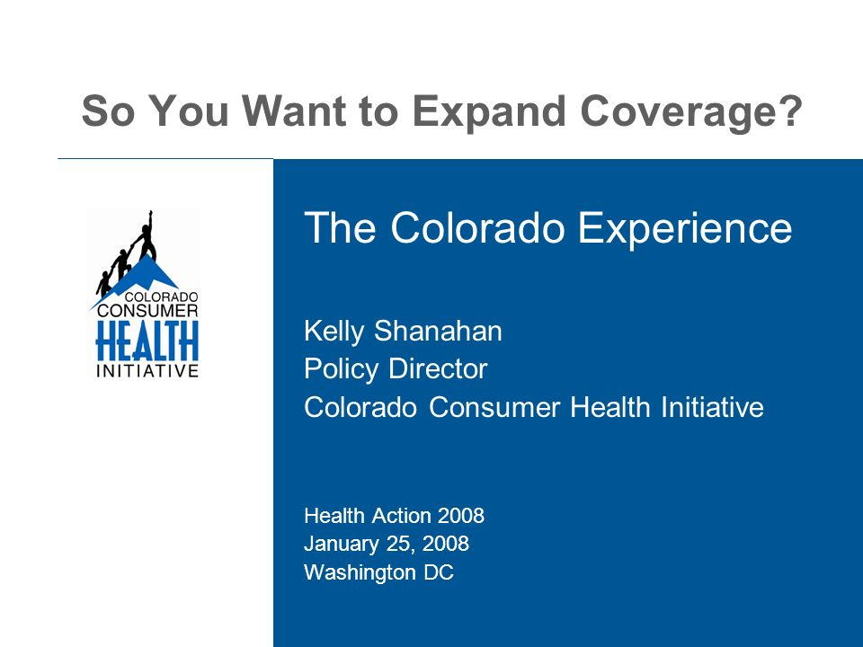 So You Want to Expand Coverage.