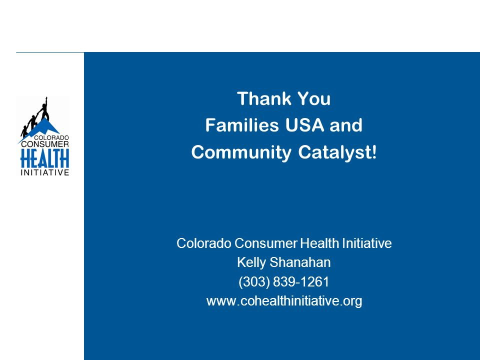 Thank You Families USA and Community Catalyst.