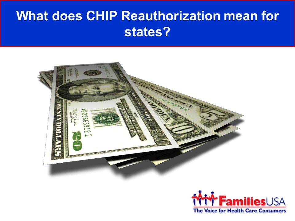 What does CHIP Reauthorization mean for states