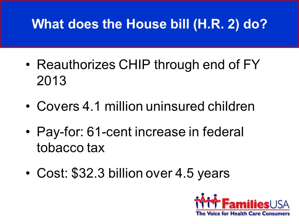 What does the House bill (H.R. 2) do.