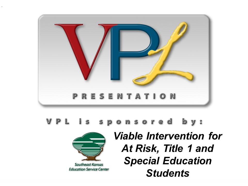 Viable Intervention for At Risk, Title 1 and Special Education Students