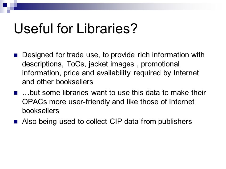 Useful for Libraries.