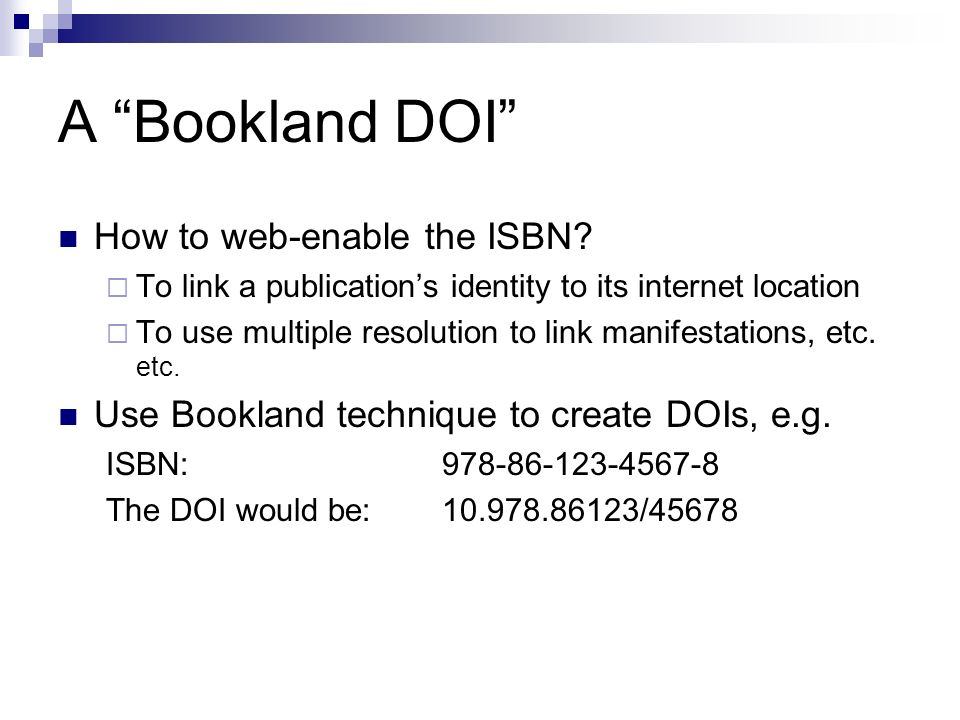 A Bookland DOI How to web-enable the ISBN.