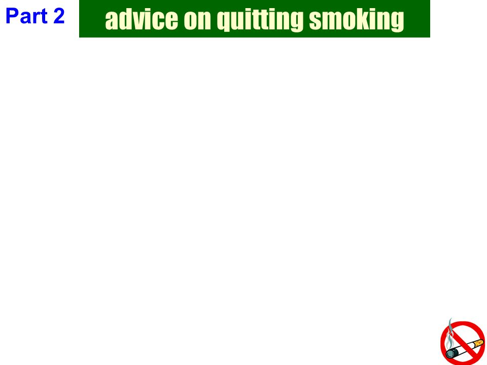 advice on quitting smoking Part 2