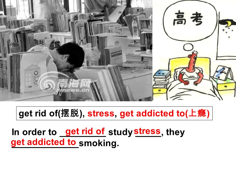 In order to _________ study _____, they _____________smoking.