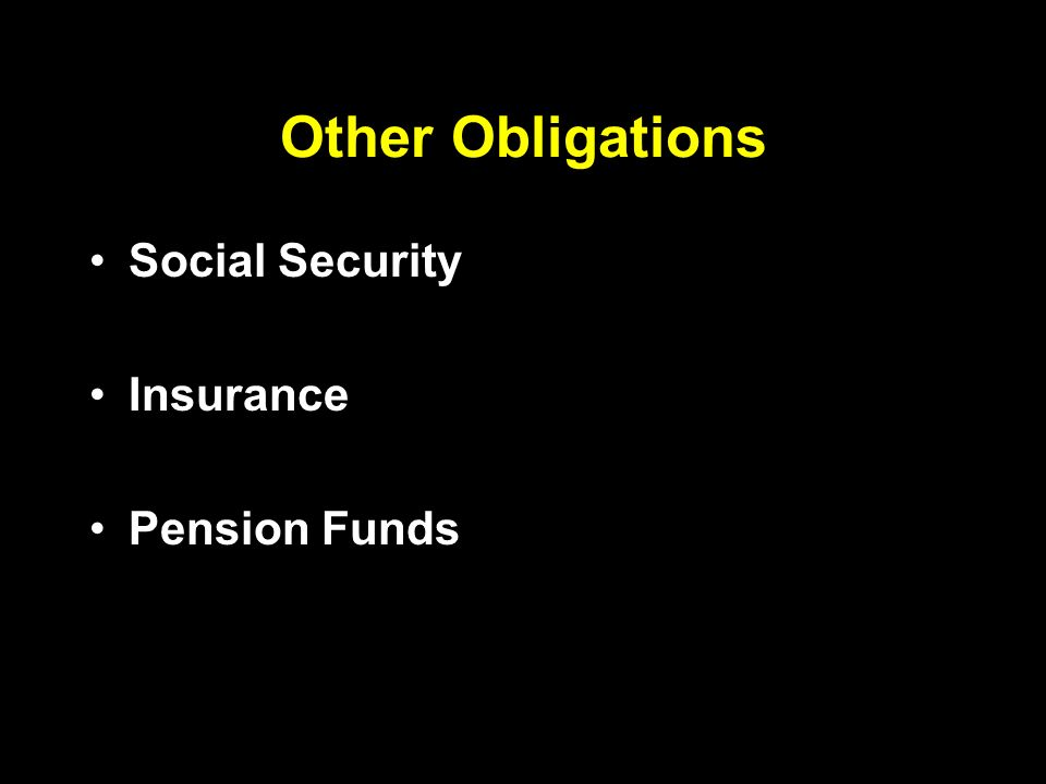 Other Obligations Social Security Insurance Pension Funds