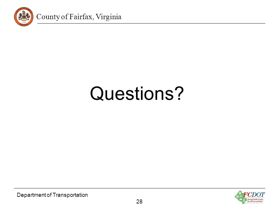 County of Fairfax, Virginia Department of Transportation 28 Questions