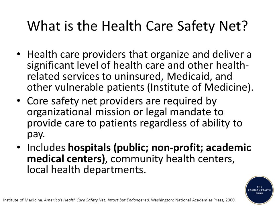 What is the Health Care Safety Net.