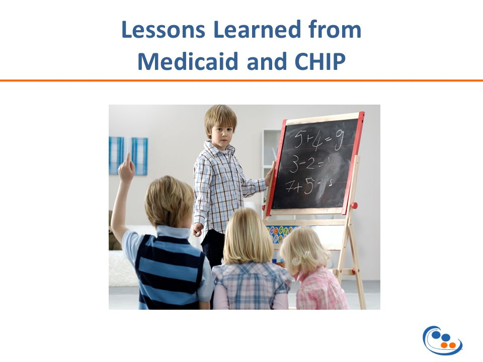 Lessons Learned from Medicaid and CHIP
