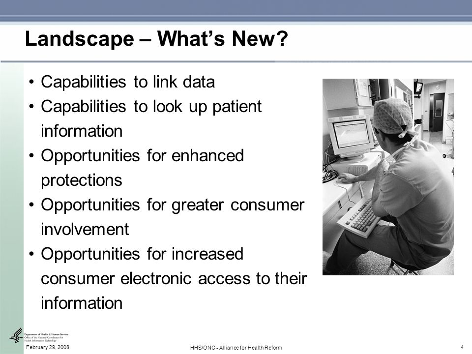 4February 29, 2008 HHS/ONC - Alliance for Health Reform Landscape – Whats New.