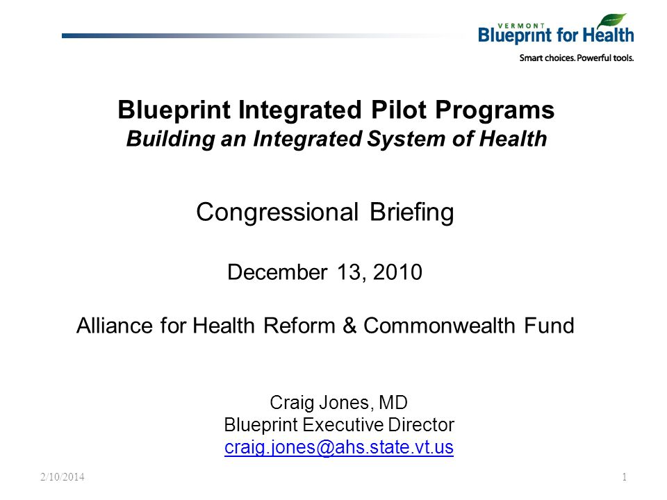 Blueprint integrated pilot programs building an integrated system of md blueprint executive director craignesahsatevt 21020141 congressional briefing december 13 2010 alliance for health reform malvernweather Gallery