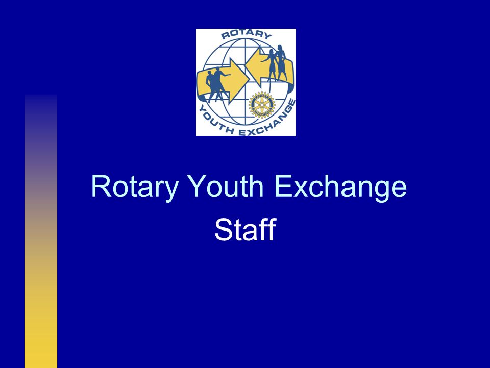 Rotary Youth Exchange Staff