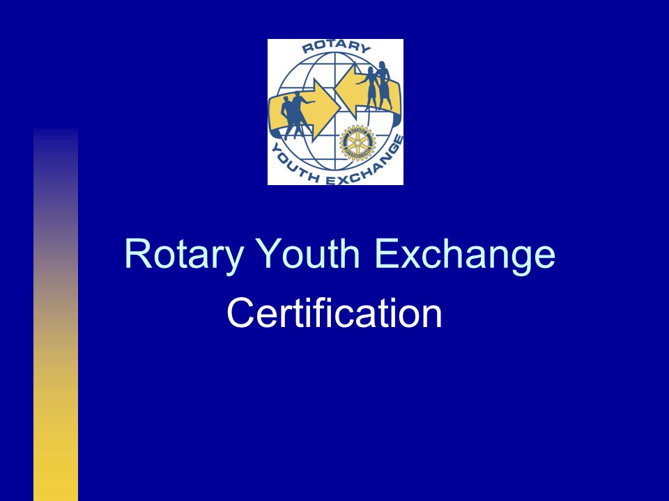 Rotary Youth Exchange Certification