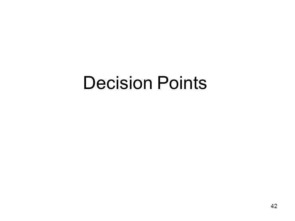 42 Decision Points