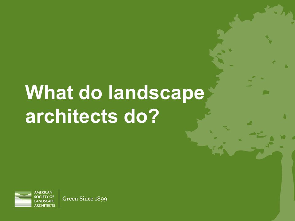 What do landscape architects do