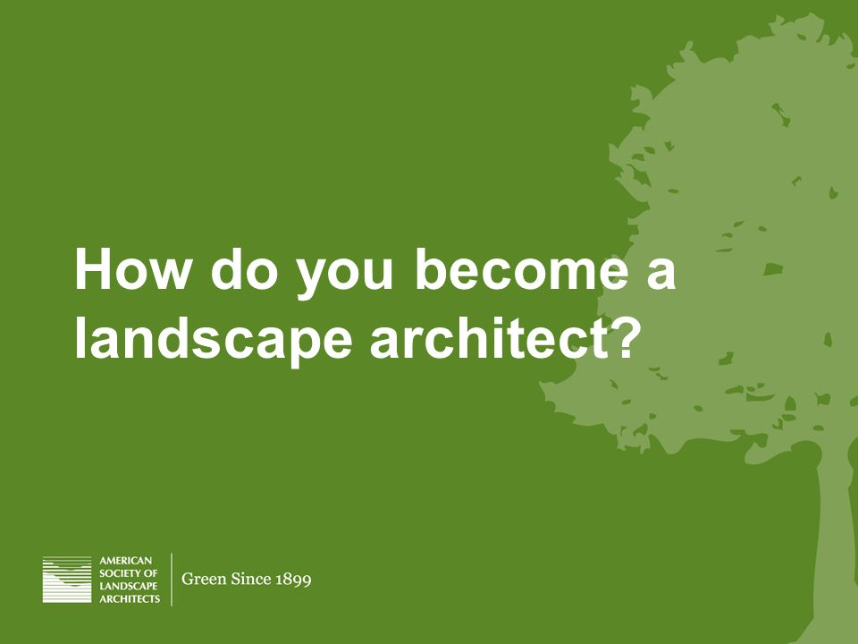 How do you become a landscape architect