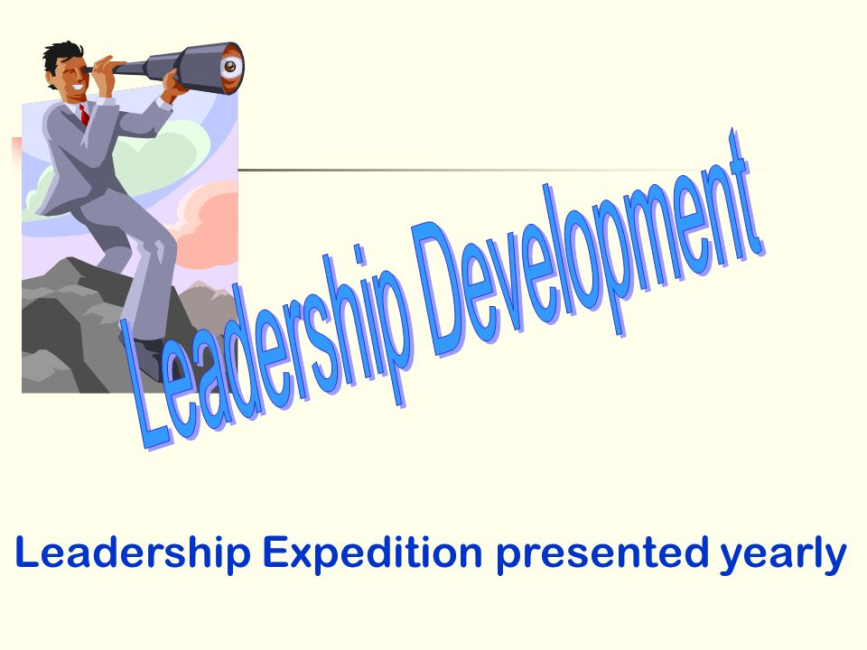 Leadership Expedition presented yearly