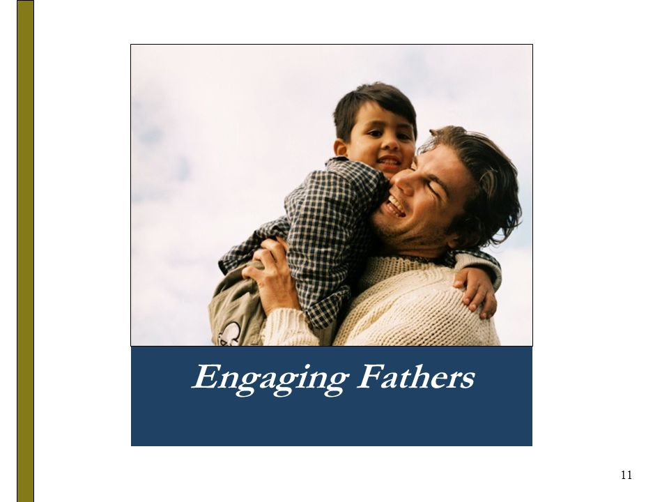 11 Engaging Fathers