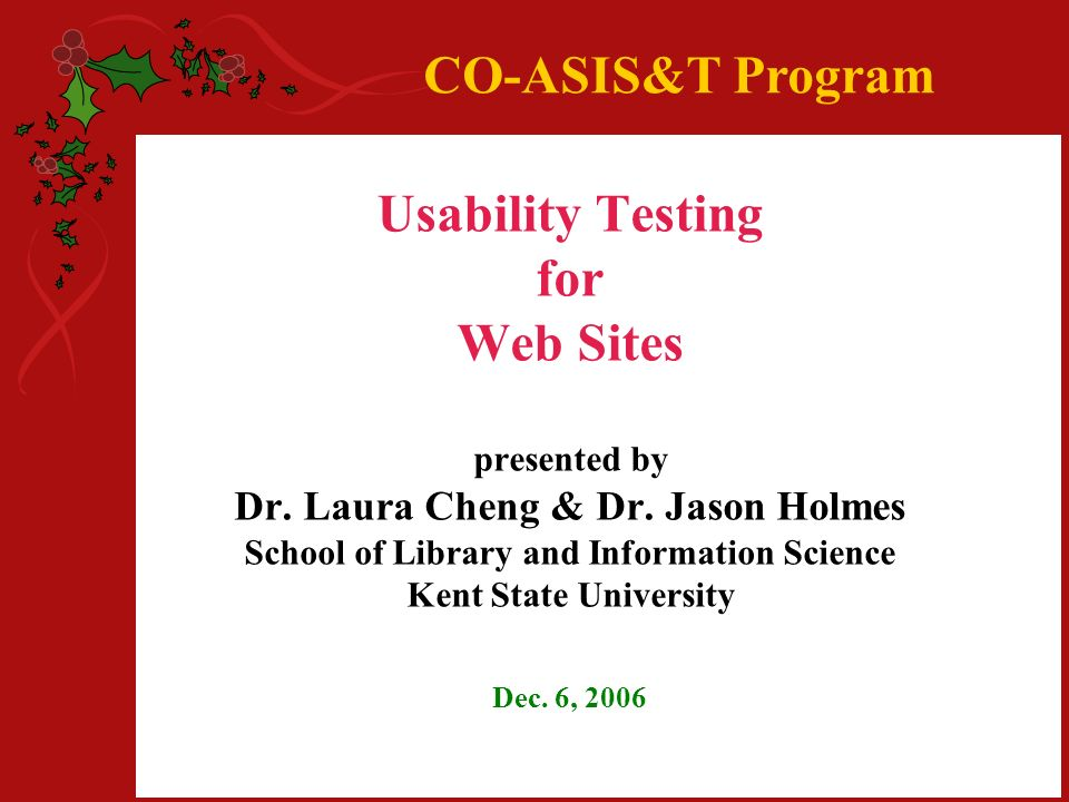 Usability Testing for Web Sites presented by Dr. Laura Cheng & Dr.