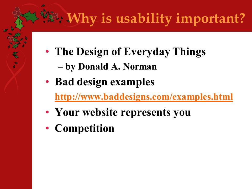 Why is usability important. The Design of Everyday Things – by Donald A.